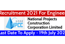 NPCC Engineering Pvt Ltd Recruitment 2021 For Engineers Last Date To Apply - 19th July 2021