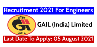 GAIL Recruitment 2021 For Engineers Last Date To Apply 05 August 2021