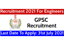 GPSC Recruitment 2021 For Engineers Last Date To Apply 31st July 2021