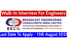 BECIL Walk-In Interview For Engineers Last Date To Apply – 15th August 2021