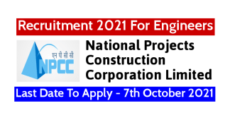 NPCC Recruitment 2021 For Engineers Last Date To Apply - 7th October 2021