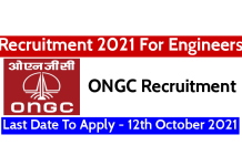 ONGC Recruitment 2021 For Engineers Last Date To Apply - 12th October 2021