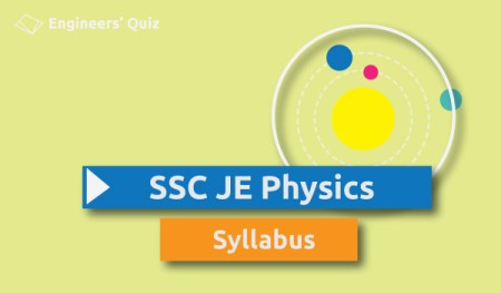 ssc je physics syllabus
