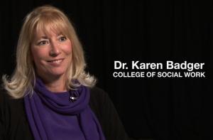 Dr. Karen Badger, College of Social Work