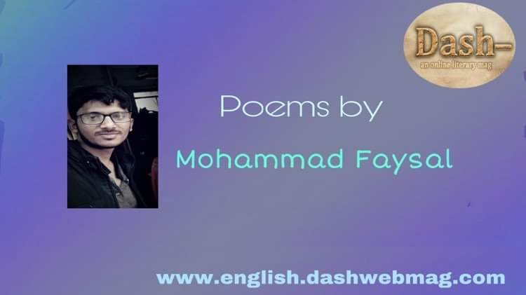 Poems by Mohammad Faysal