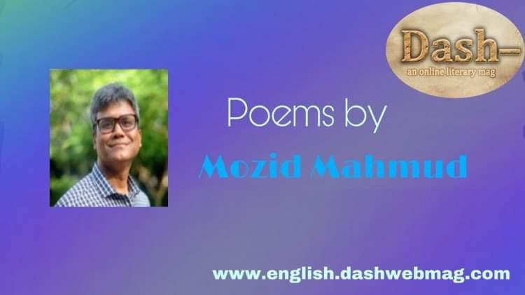 Poems by Mozid Mahmud