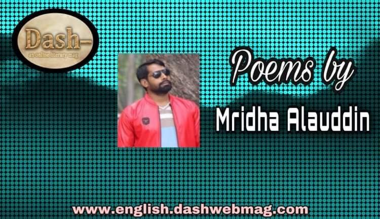 poems by Mridha Alauddin