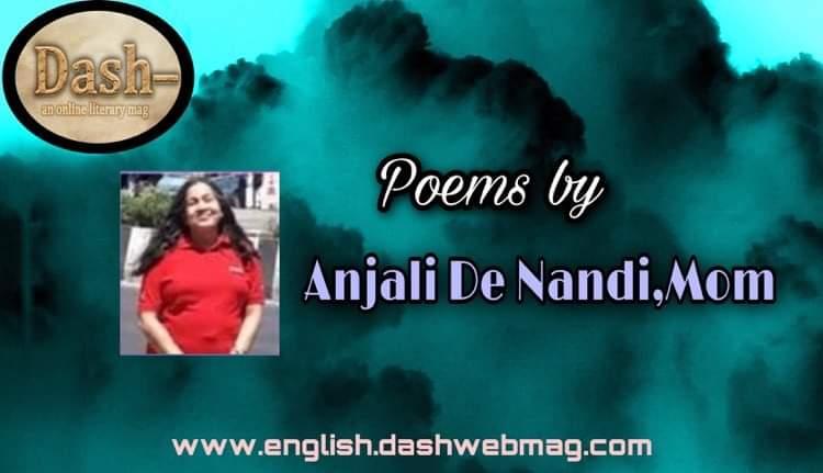 Poems by Anjali De Nandi,Mom