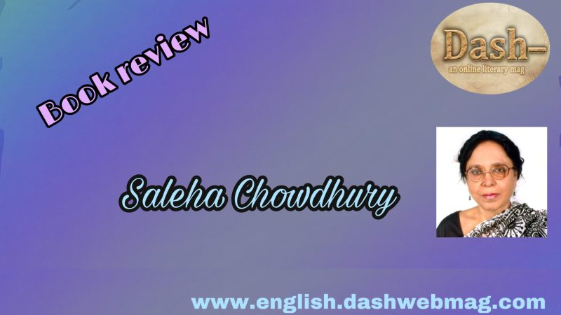 A book review by Saleha Chowdhury