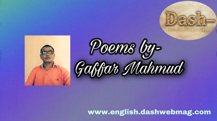 Poems by-Gaffar Mahmud