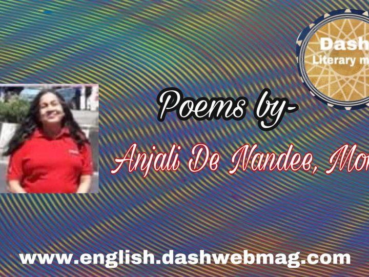 Poems by- Anjali De Nandee, Mom