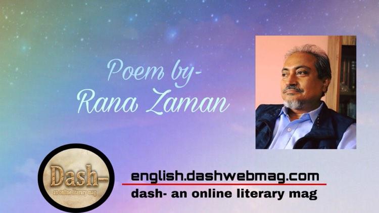 Poem by-  Rana Zaman