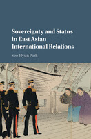 Park: Sovereignty and Status in East Asian International Relations
