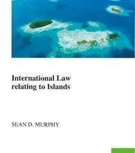 International Law Relating to Islands - Sean D. Murphy