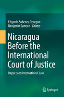 Sobenes Obregon & Samson: Nicaragua Before the International Court of Justice: Impacts on International Law