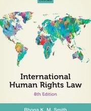 International Human Rights Law Eighth Edition Rhona Smith