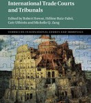 Howse, Ruiz-Fabri, Ulfstein, & Zang: The Legitimacy of International Trade Courts and Tribunals