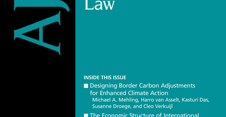 American Journal of International Law - Volume 113 - Issue 3 - July 2019