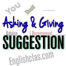 Penjelasan dan contoh Asking and Giving Suggestion - beserta Terjemahanya