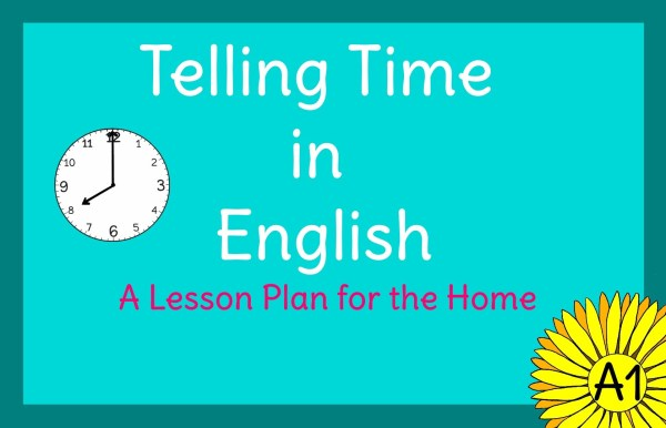 Telling the Time in English Lesson Plan - English Daisies