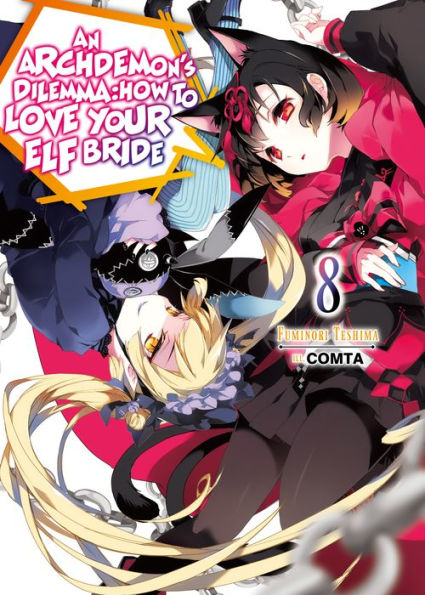 An Archdemon's Dilemma: How to Love Your Elf Bride Volume 8 Cover