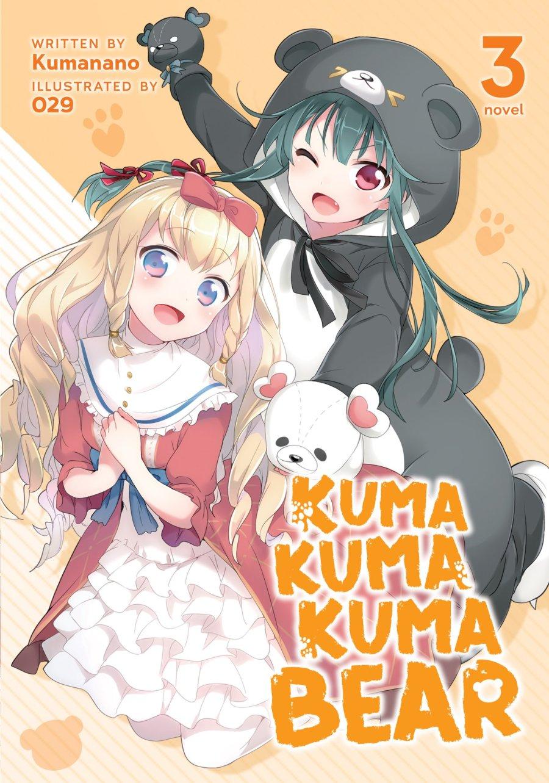 Kuma Kuma Kuma Bear Volume 3