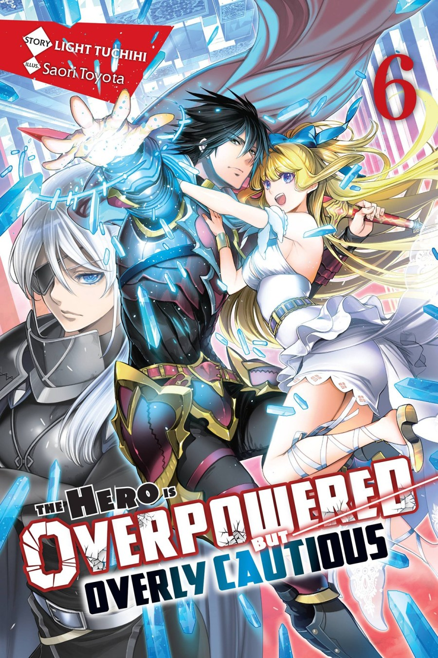 The Hero Is Overpowered but Overly CautiousVolume6