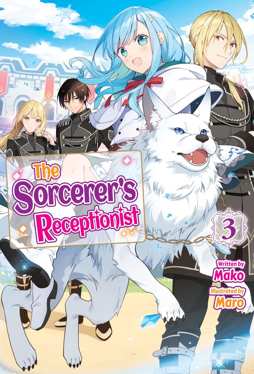 The Sorcerer's Receptionist Volume 3