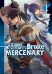 The Strange Adventure of a Broke MercenaryVolume 1