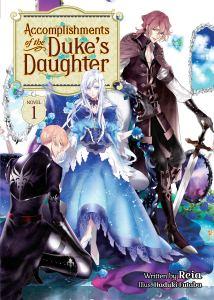 Accomplishments of the Duke's Daughter volume 1