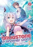 Drugstore in Another World: The Slow Life of a Cheat PharmacistVolume 2