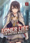 Loner Life in Another WorldVolume 1