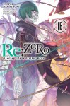 Re:ZERO -Starting Life in Another World-Volume 16
