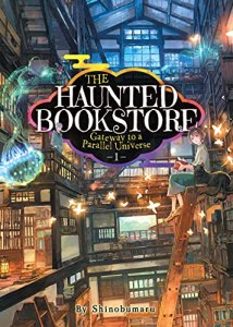 The Haunted Bookstore – Gateway to a Parallel UniverseVolume 1