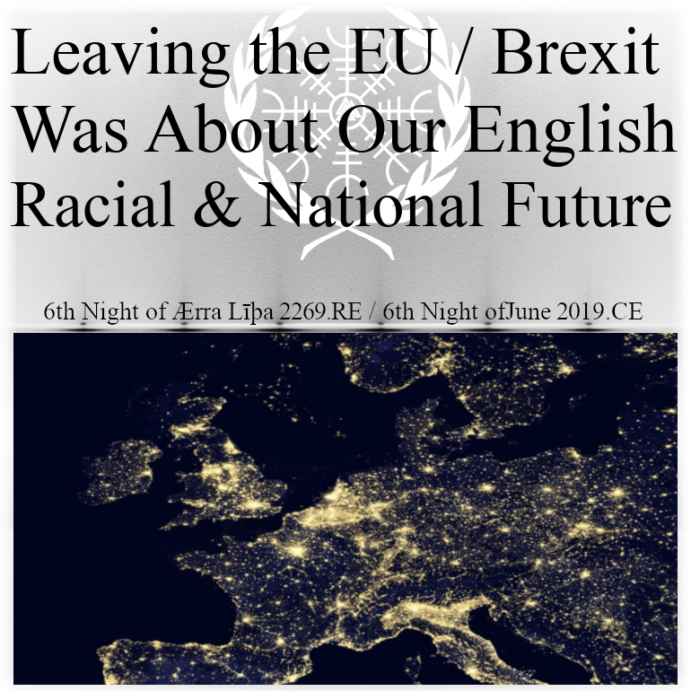 Brexit was about our racial and national future