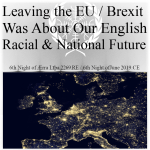 Brexit Was About Racial Politics And Our National Future