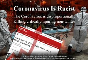 Corona Virus is Racist