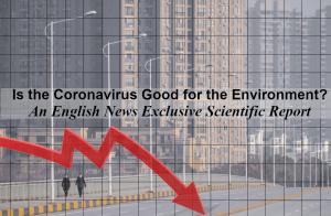 Is Coronavirus Good for the Environment Scientific Report