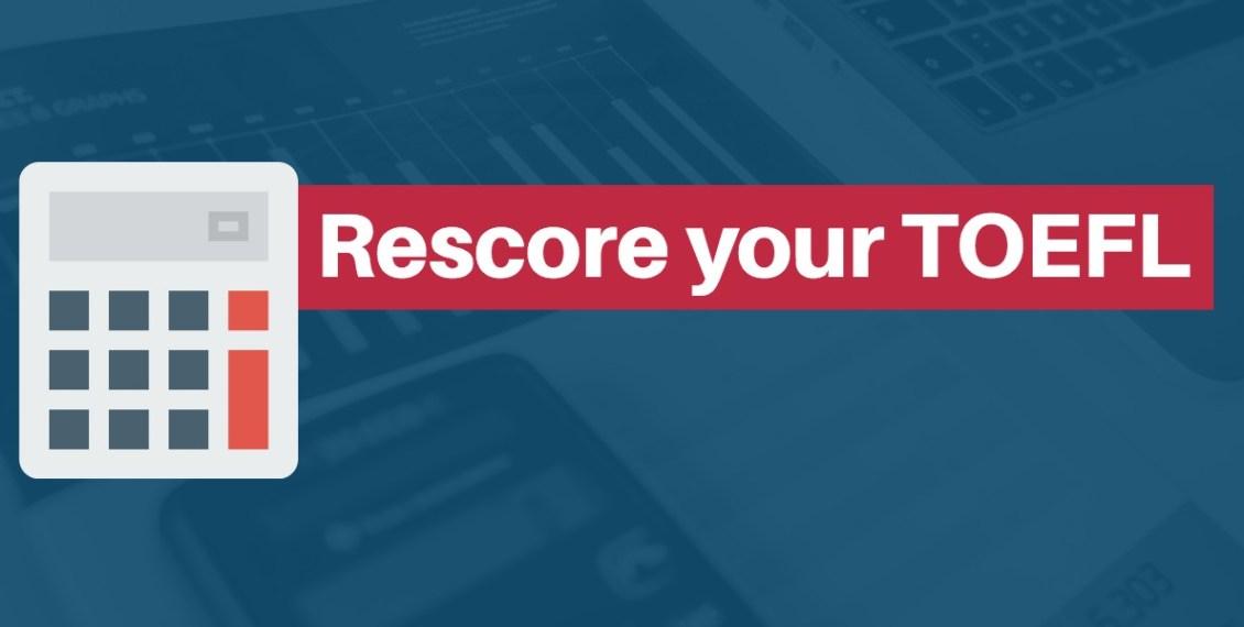 how to rescore your toefl