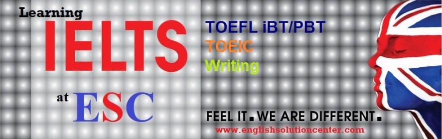 IELTS - TOEFL - TOEIC