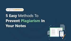 4 Easy Methods to Prevent Plagiarism in your Notes