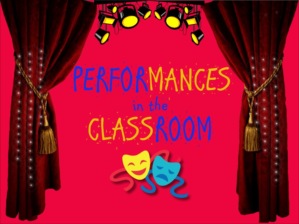 Classroom Performance Activities