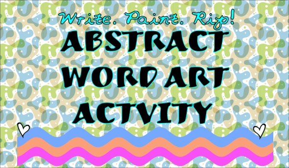 abstract word art activity