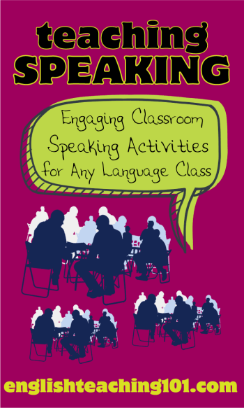 Speaking Activities for Any Language Class | English Teaching 101
