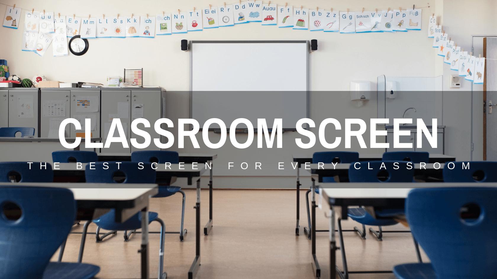 classroom screen