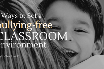how to set a bullying-free classroom environment
