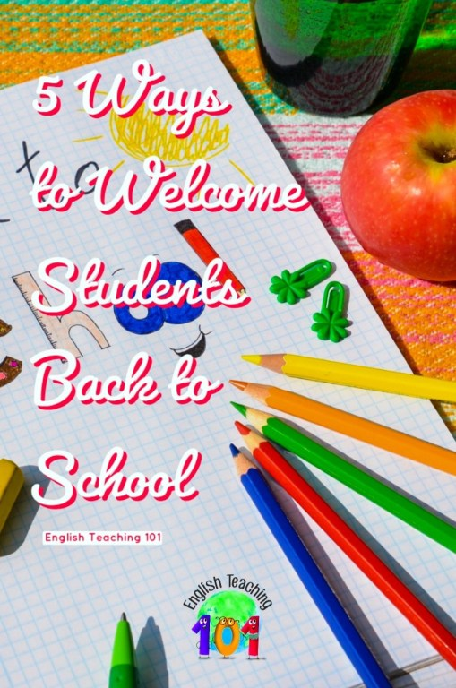fun & best ways to welcome students back to school