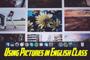 Using Pictures to Teach English Class