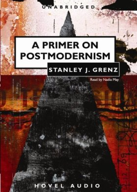 A Primer to Postmodernism [AUDIOBOOK]