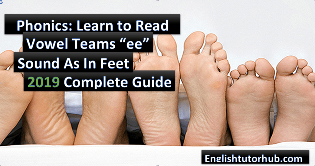 words with ee sound as in feet